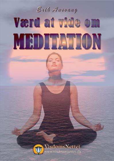 Værd-at-vide-om-meditation-Erik-Ansvang