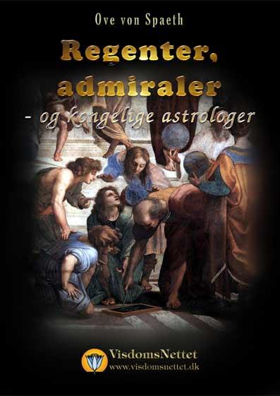 Regenter-admiraler-og-astrologer-Ove-von-Spaeth