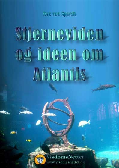 Stjerneviden-og-ideen-om-Atlantis-Ove-von-Spaeth
