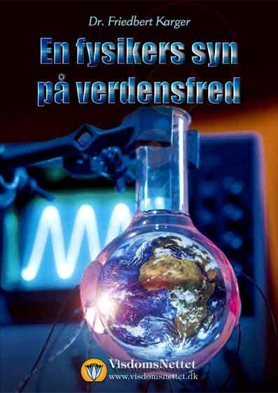 En-fysikers-syn-på-verdensfred-Friedbert-Karger
