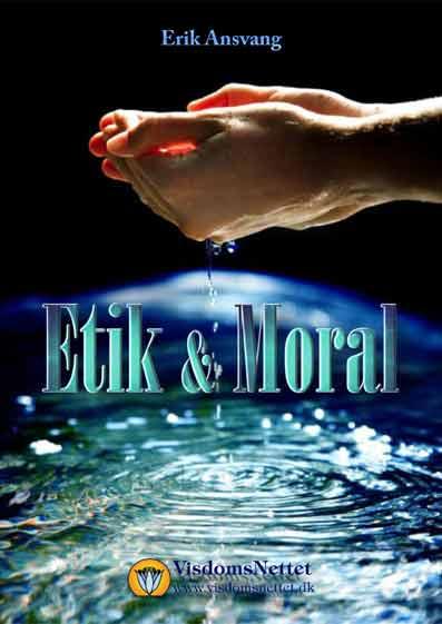 Etik-og-Moral-esoterisk-set-Erik-Ansvang