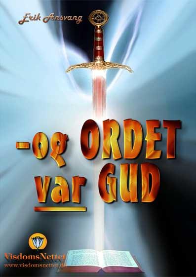 Og-ORDET-var-GUD-Erik-Ansvang