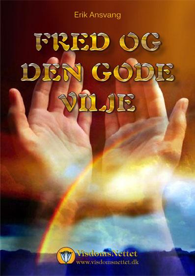 Fred-og-den-gode-vilje-Erik-Ansvang