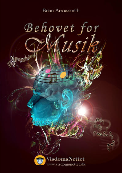 Behovet-for-musik-Brian Arrowsmith