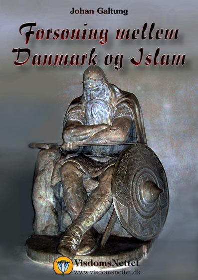 Forsoning-Danmark-&-Islam-Johan-Galtung