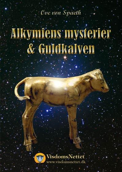 Alkymiens-mysterier-&-Guldkalven-Ove-von-Spaeth