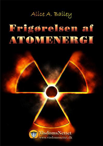 Frigørelsen-af-atomenergi-Alice-Bailey