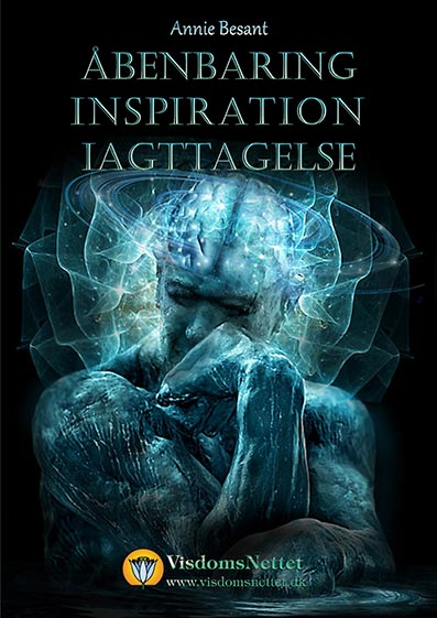Åbenbaring-Inspiration-Iagttagelse-Annie-Besant