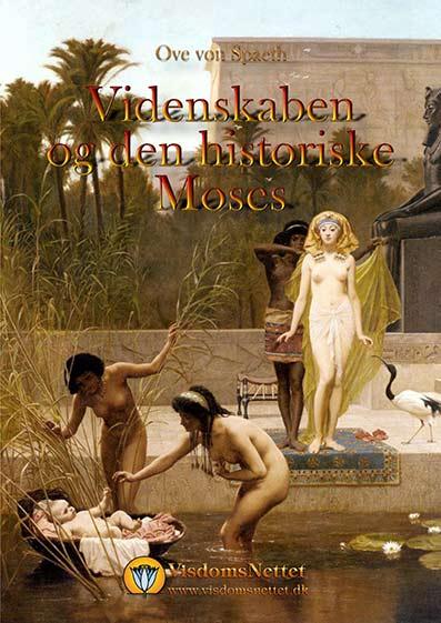 Videnskaben-og-den-historiske-Moses-Ove-von-Spaeth