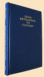 07-Alice-Bailey-From-Bethlehem-to-Calvary