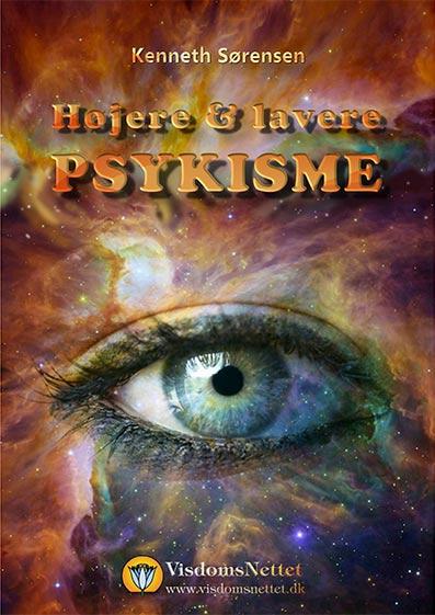 Højere-&-lavere-psykisme-Kenneth-Sørensen