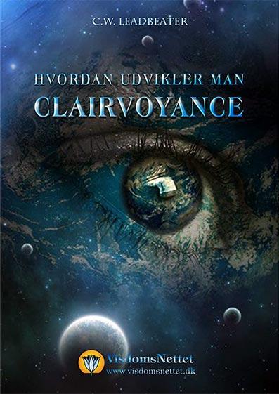 Hvordan-udvikler-man-clairvoyance-Leadbeater