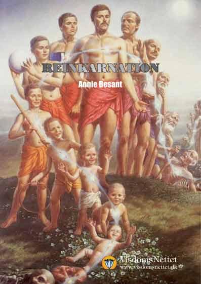 REINKARNATION-Annie-Besant-Åndsvidenskab-Esoterisk-visdom