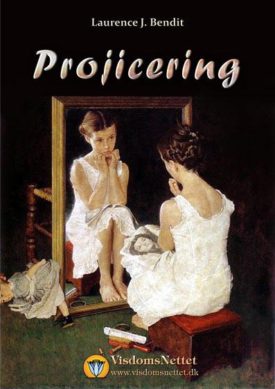 Projicering-begær-upersonlighed-selverkendelse