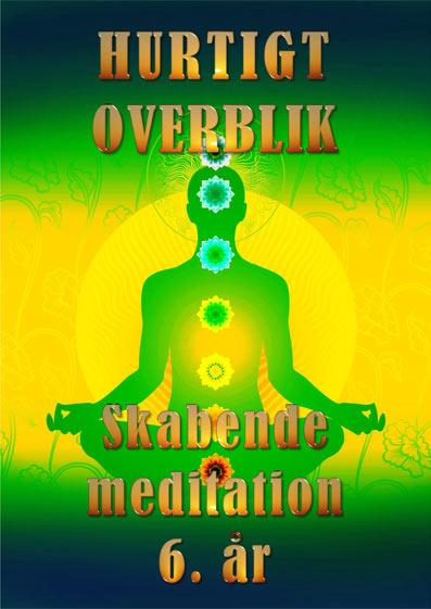 Hurtigt-overblik-sjette-år-Skabende-meditation-og-instruktion